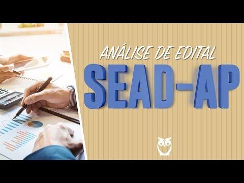 Análise de Edital da Secretaria de Estado da Administração do Amapá (SEAD-AP)