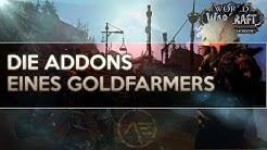 Die Addons eines Goldfarmers | Meine Addons 2019