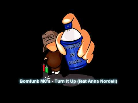 Bomfunk MCs  Turn It Up feat Anna Nordell