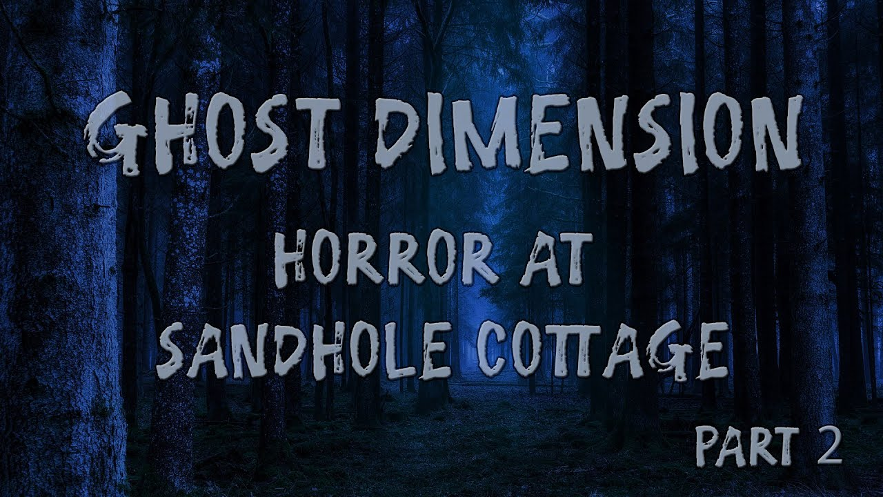 Ghost Dimension Flying Solo | Horror at Sandhole Cottage | Part 2