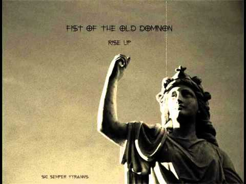 Fist of the Old Dominion - Rise Up