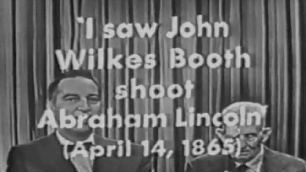 Last Witness to President Abraham Lincoln Assassination I've Got A Secret