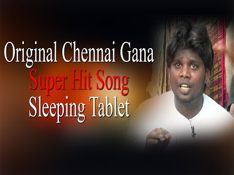 Original Chennai Gana | Super Hit Song - Sleeping Tablet | RedPix 24x7