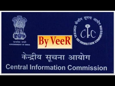 L-79-केंद्रीय सूचना आयोग- Central Information Commission of India (CIC)- (UPSC/SSC/PSC/Bank) By VeeR