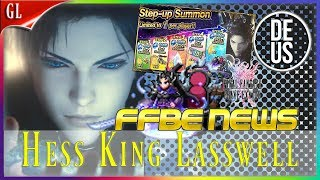 Hess King Lasswell is here! SBB Chaos, & More FFBE News Final Fantasy Brave Exvius Global | FFBE GL