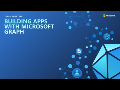 Learn Together: Building Apps with Microsoft Graph