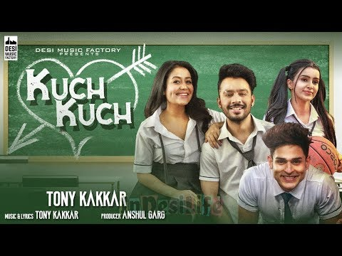 kuch-kuch-hota-hai-||-neha-kaakar-||-tony-kakkar-||-hindi-song-2019