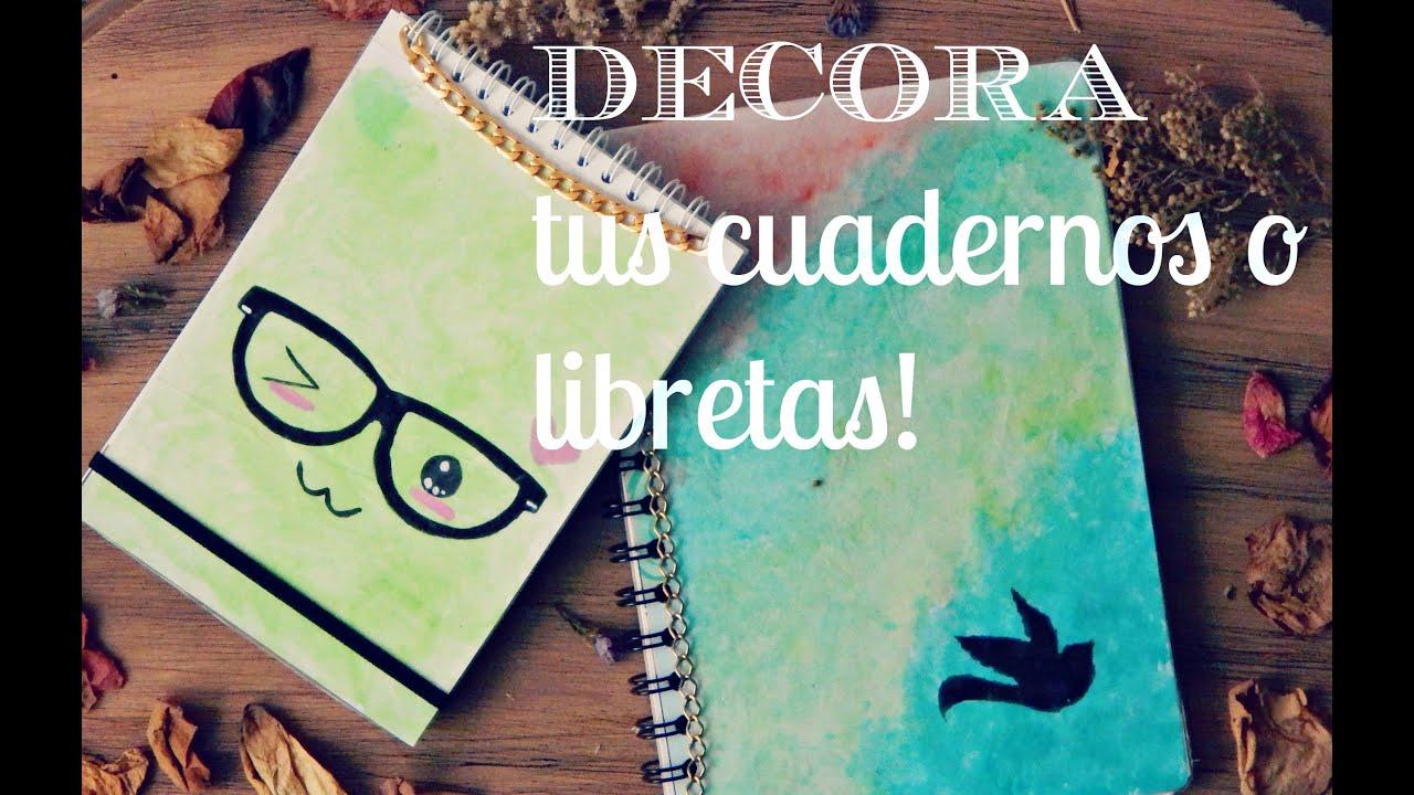 Decora lindo y f cil tus cuadernos diy de regreso a - Como decorar un dibujo ...