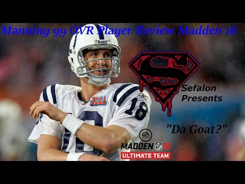 Peyton manning 99 Player Review Madden 16