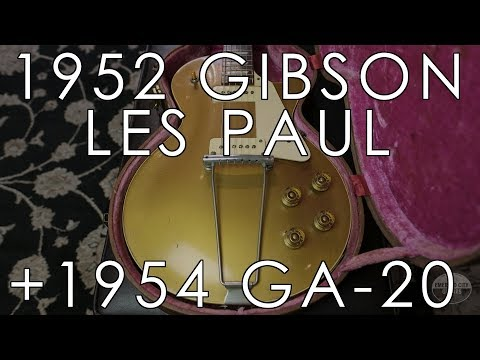 """Pick of the Day"" 1952 Gibson Les Paul and 1954 Gibson GA-20"