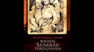 Info Rádió Könyvpercek: Szappanos Gábor: Boldog Szindbád pokoljárásai (Tarandus Kiadó)