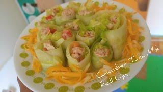 Cucumber Tuna Mix Rolls | Healthy & Delicious