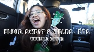 blood sweat tears bts ukulele cover