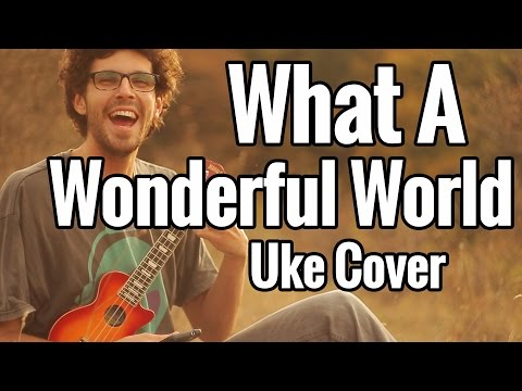 What A Wonderful World - Ukulele Cover - Play Along / Lesson / Tutorial
