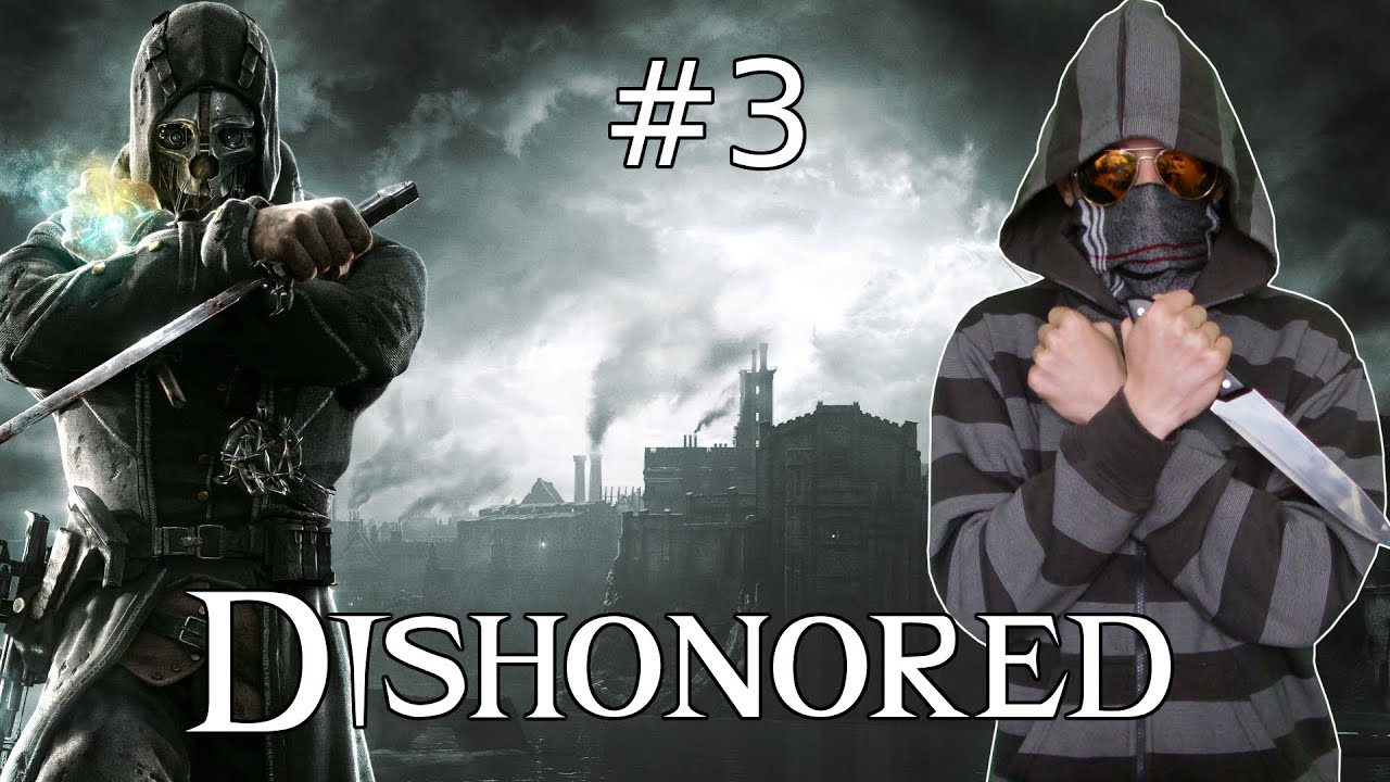 Dishonored 3 Wall Of Light Youtube
