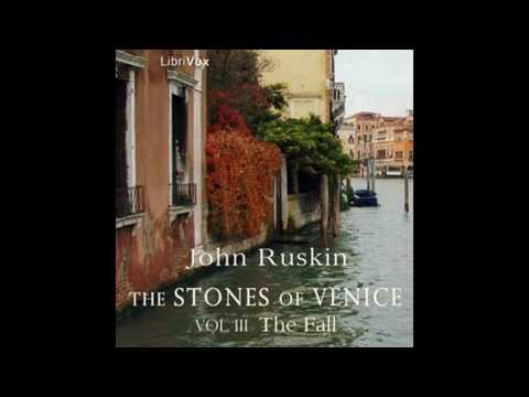 stones venice vol3 1308 by John Ruskin #audiobook