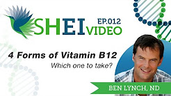 4 Forms of Vitamin B12 - Which one to take?