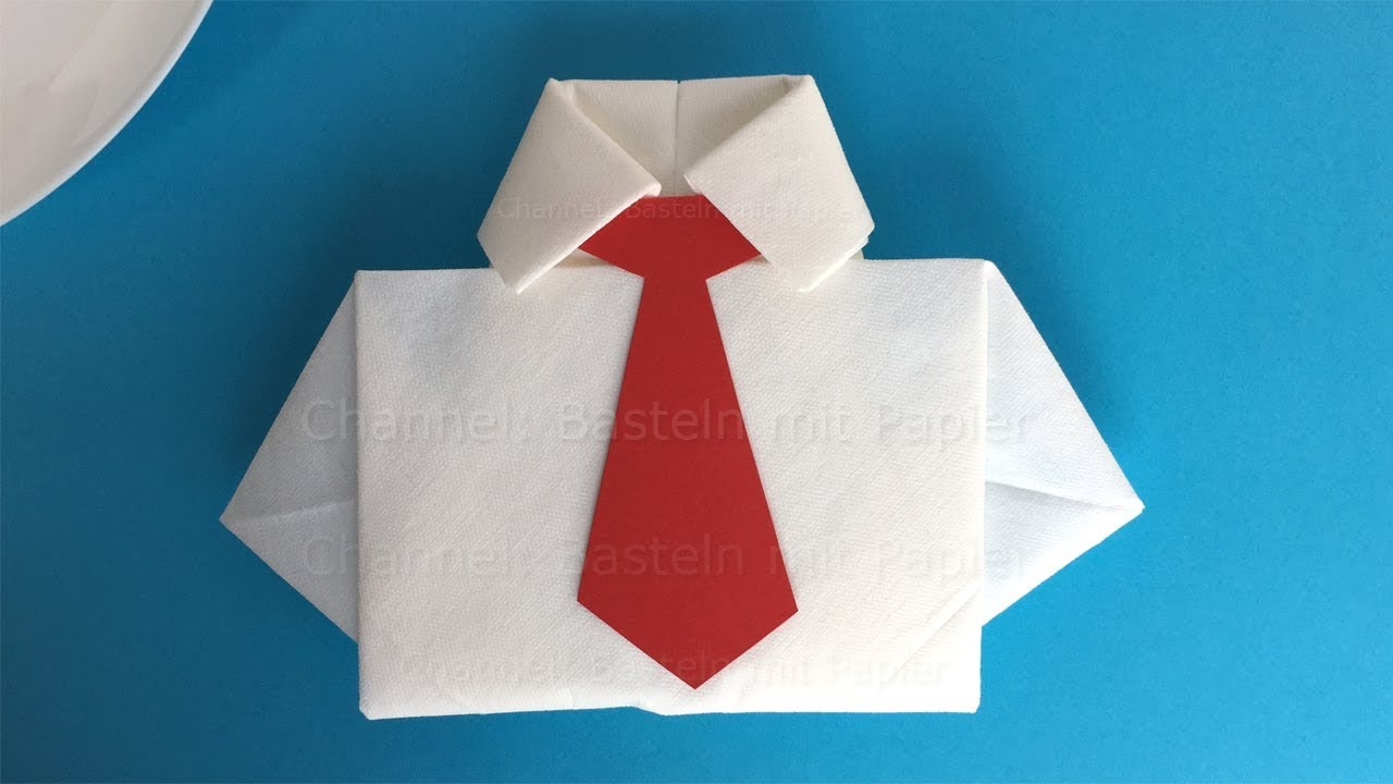 Basteln Mit Papier Anleitung Napkin Folding Shirt How To Fold A Napkin Into A Shirt With A Tie