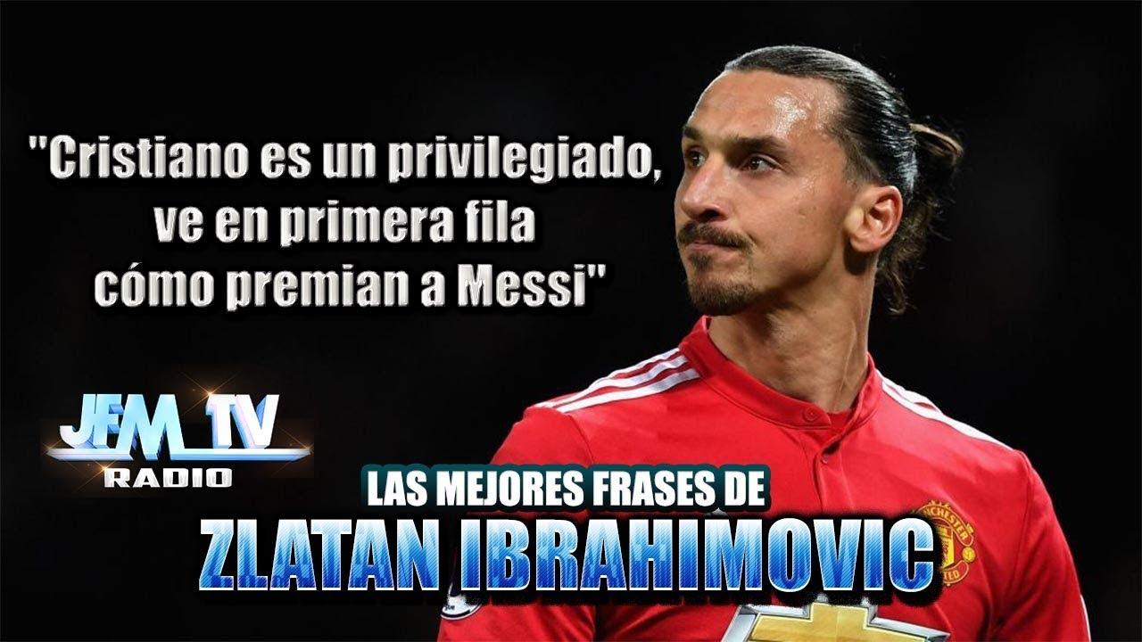 10 Famosos Frases De Zlatan Ibrahimovic