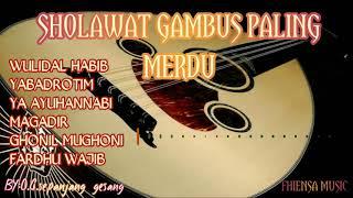 Download SHOLAWAT GAMBUS PALING MERDU || SHOLAWAT WULIDAL HABIB ||  O.G sepanjang gesang