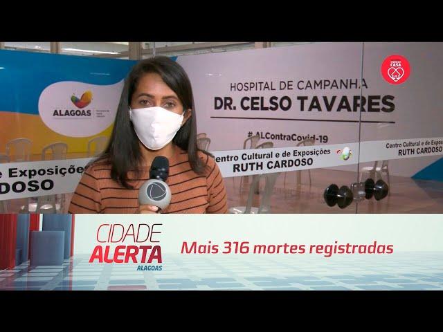 AL tem 6214 casos confirmados da Covid-19; mais 316 mortes registradas
