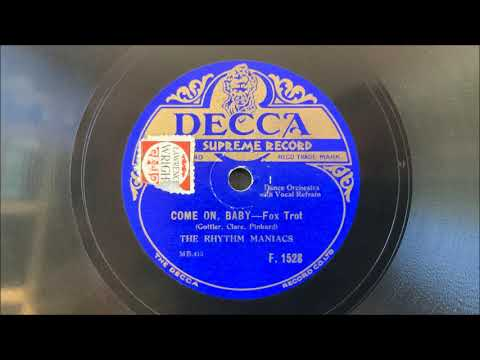"The Rhythm Maniacs (v. Elsie Carlisle) - ""Come On, Baby"" (1929)"