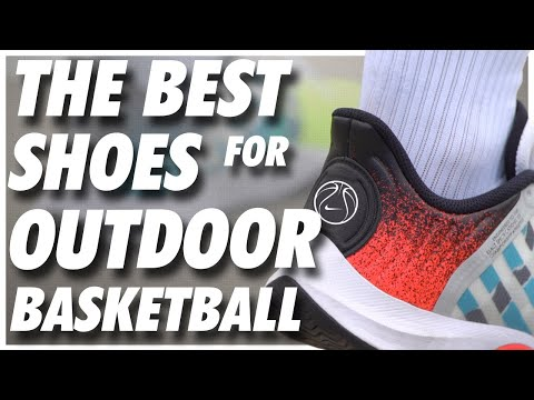 THE BEST OUTDOOR BASKETBALL SHOE of 2020