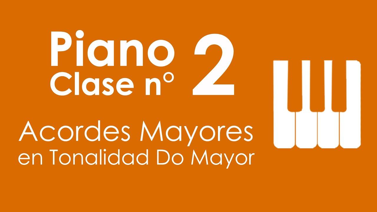 Acordes Mayores en Tonalidad Do Mayor | Piano, Clase 2