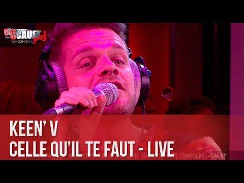 Keen'V - Celle qu'il te faut - Live - C'Cauet sur NRJ