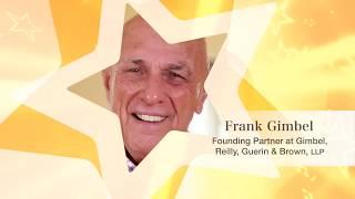 Gimbel, Reilly, Guerin & Brown, LLP Video - Frank Gimbel | Founding Partner at Gimbel, Reilly, Guerin & Brown, LLP