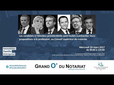 [REPLAY] Grand O' du Notariat – Présidentielle 2017