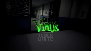 Tower Unite: Gameplay Trailer - Virus (Early Access) (APRIL 2016)