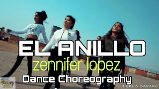 EL ANILLO | ZENNIFER LOPEZ | Dance choreography | ricki & sarang | Golden steppers Dance Academy