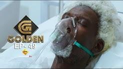 Série - GOLDEN - Episode 49 - VOSTFR