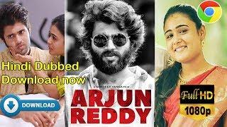 Arjun Reddy (Hindi Dubbed Movie ) Download link 14 April, 480P & 720P