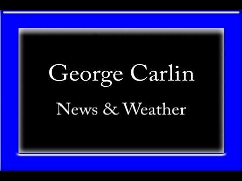 George Carlin - News & Weather