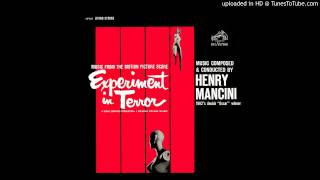 Henry Mancini - Experiment In Terror (1962)