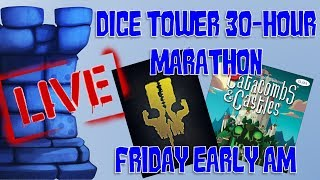 Friday Early AM Morning (Dice Tower 2018 Marathon!)