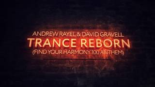Andrew Rayel & David Gravell - Trance ReBorn (Extended Mix)