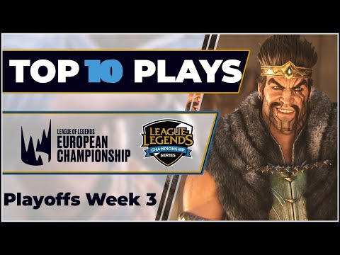 Top 10 Plays: LEC & LCS Playoffs - Spring Split 2019 Week 3