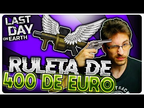 Ruleta de 400 DE EURO by Sorche | Last Day on Earth
