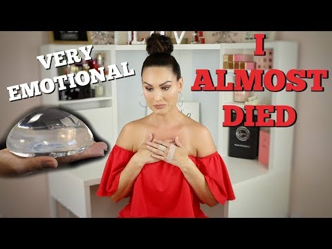 MY BREAST IMPLANTS ALMOST KILLED ME | My Emotional Story