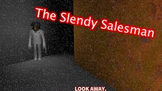 Roblox Stop it Slender - Slendy Salesman
