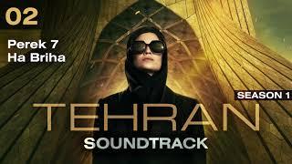 Tehran: Season 1 - Perek 7 Ha Briha (Soundtrack)