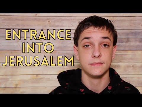 Entrance into JERUSALEM...