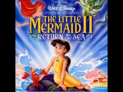 The Little Mermaid II Soundtrack (Down to the sea)