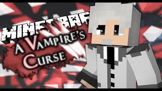 A Vampire's Curse - Episode 5 -  Months Later... (Minecraft Cinematic Roleplay)