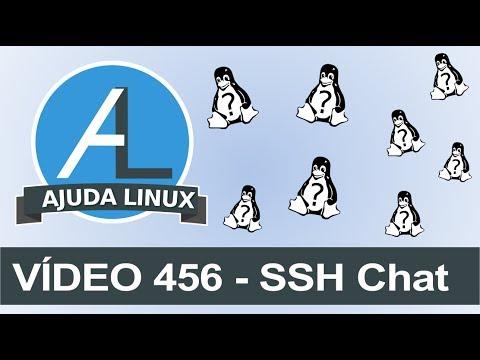 Ajuda Linux - Dia 456 - SSH Chat