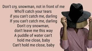 SNOWMAN (lyrics) SIA
