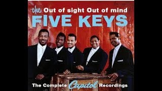 The FIVE KEYS - Ling, Ting, Tong / Out Of Sight, Out Of Mind - stereo mixes